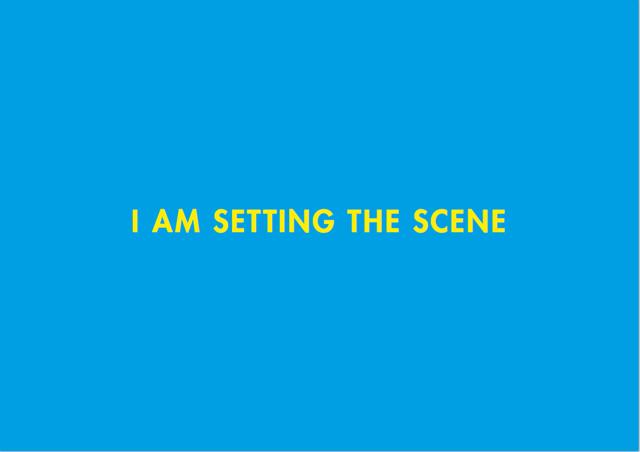 I-Am-Setting-The-Scene